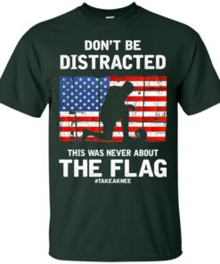 image 270 247x296px Lebron James: Don't Be Distracted This Was Never About The Flag T Shirts, Hoodies