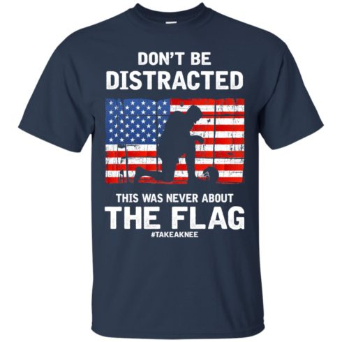 image 271 490x490px Lebron James: Don't Be Distracted This Was Never About The Flag T Shirts, Hoodies