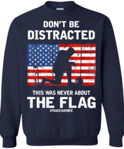 image 276 247x296px Lebron James: Don't Be Distracted This Was Never About The Flag T Shirts, Hoodies