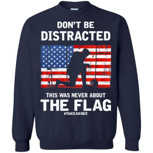 image 276 490x490px Lebron James: Don't Be Distracted This Was Never About The Flag T Shirts, Hoodies