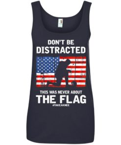image 282 247x296px Lebron James: Don't Be Distracted This Was Never About The Flag T Shirts, Hoodies