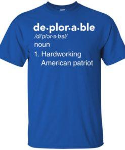image 284 247x296px Deplorable Definition: Hardworking American Patriot Unisex T Shirts