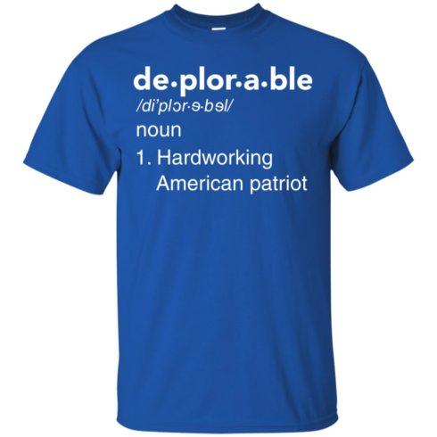 image 284 490x490px Deplorable Definition: Hardworking American Patriot Unisex T Shirts