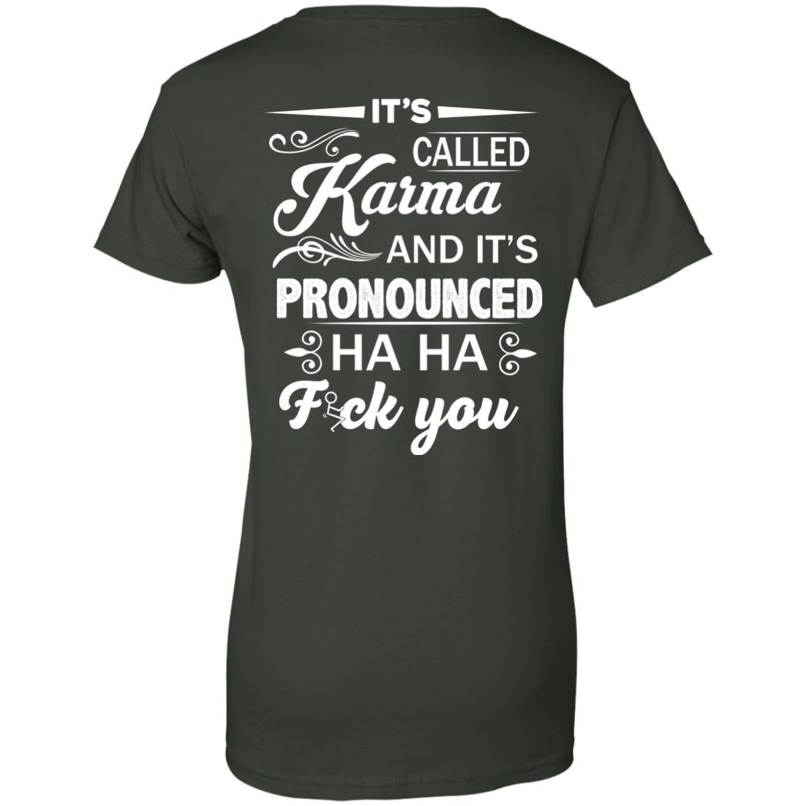 image 339px It's Called Karma And It's Pronounced Ha Ha Fuk You T Shirts, Hoodies