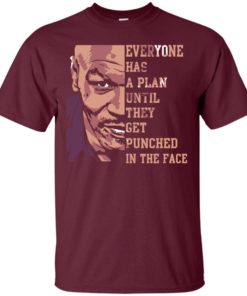 image 34 247x296px Mike Tyson: Everyone Has A Plan Until They Get Punched In The Face T Shirt