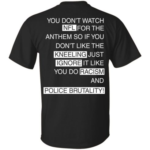 image 396 490x490px You Don't Watch NFL For The Anthem Both Side T Shirts, Hoodies