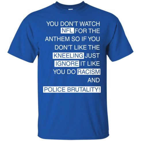 image 397 490x490px You Don't Watch NFL For The Anthem Both Side T Shirts, Hoodies