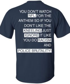 image 400 247x296px You Don't Watch NFL For The Anthem Both Side T Shirts, Hoodies