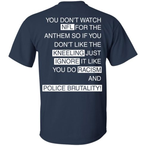image 400 490x490px You Don't Watch NFL For The Anthem Both Side T Shirts, Hoodies