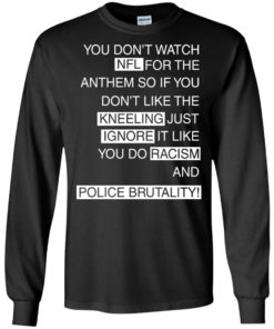 image 401 247x296px You Don't Watch NFL For The Anthem Both Side T Shirts, Hoodies