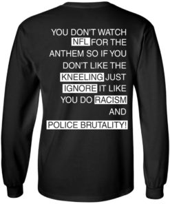 image 402 247x296px You Don't Watch NFL For The Anthem Both Side T Shirts, Hoodies