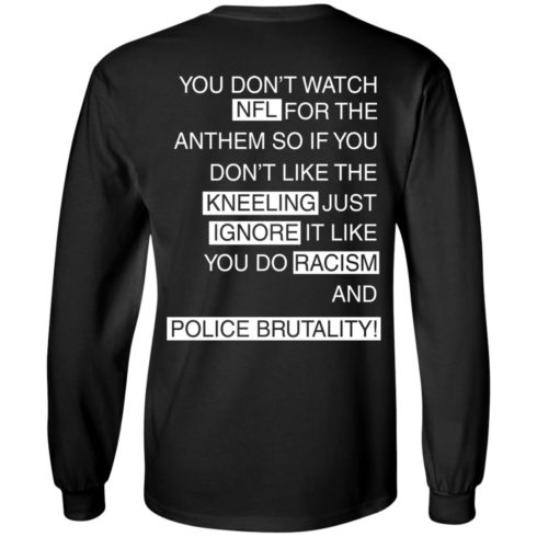 image 402 490x490px You Don't Watch NFL For The Anthem Both Side T Shirts, Hoodies