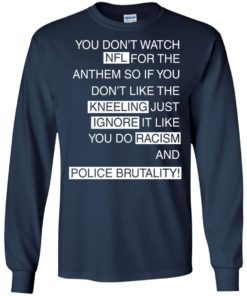 image 405 247x296px You Don't Watch NFL For The Anthem Both Side T Shirts, Hoodies