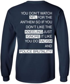 image 406 247x296px You Don't Watch NFL For The Anthem Both Side T Shirts, Hoodies