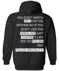 image 408 247x296px You Don't Watch NFL For The Anthem Both Side T Shirts, Hoodies
