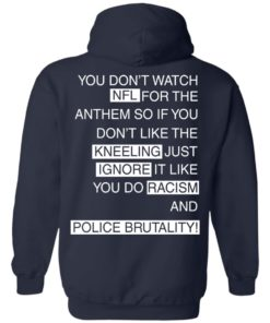 image 410 247x296px You Don't Watch NFL For The Anthem Both Side T Shirts, Hoodies