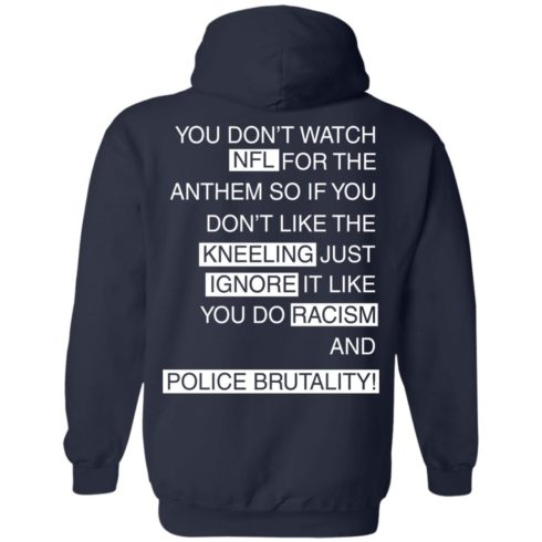 image 410 490x490px You Don't Watch NFL For The Anthem Both Side T Shirts, Hoodies