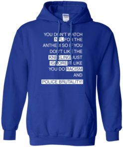 image 411 247x296px You Don't Watch NFL For The Anthem Both Side T Shirts, Hoodies