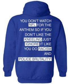 image 412 247x296px You Don't Watch NFL For The Anthem Both Side T Shirts, Hoodies