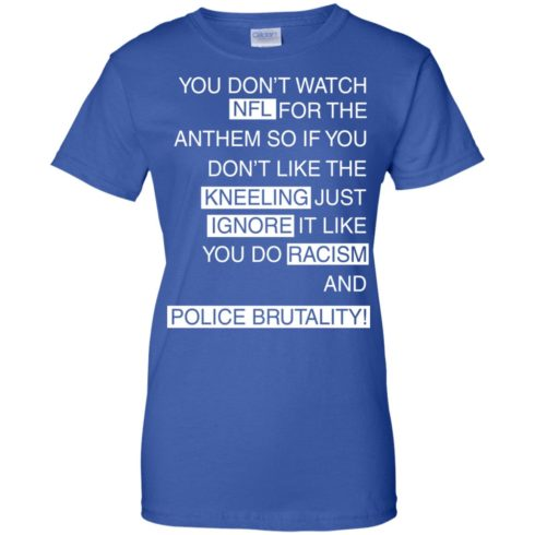 image 417 490x490px You Don't Watch NFL For The Anthem Both Side T Shirts, Hoodies