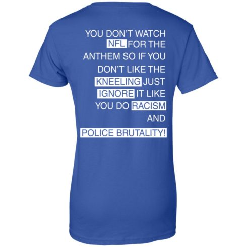 image 418 490x490px You Don't Watch NFL For The Anthem Both Side T Shirts, Hoodies