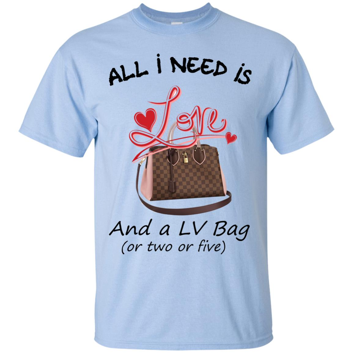 image 433px All I Need Is Love and a LV Bag or Two or Five T Shirts