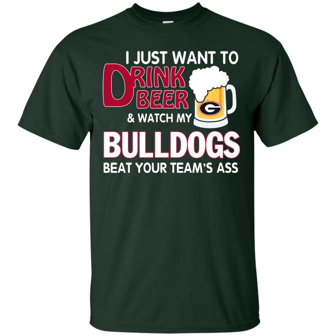 image 462px Drink beer and watch Georgia Bulldogs beat your team's ass t shirt