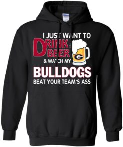 image 464 247x296px Drink beer and watch Georgia Bulldogs beat your team's ass t shirt