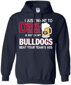 image 465 247x296px Drink beer and watch Georgia Bulldogs beat your team's ass t shirt