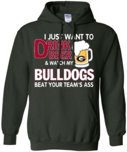 image 466 247x296px Drink beer and watch Georgia Bulldogs beat your team's ass t shirt