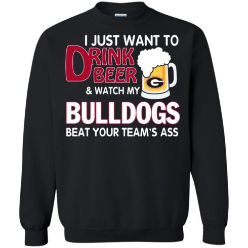 image 467 490x490px Drink beer and watch Georgia Bulldogs beat your team's ass t shirt