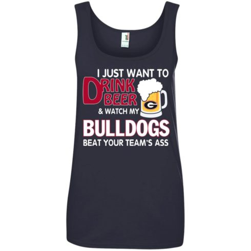 image 474 490x490px Drink beer and watch Georgia Bulldogs beat your team's ass t shirt