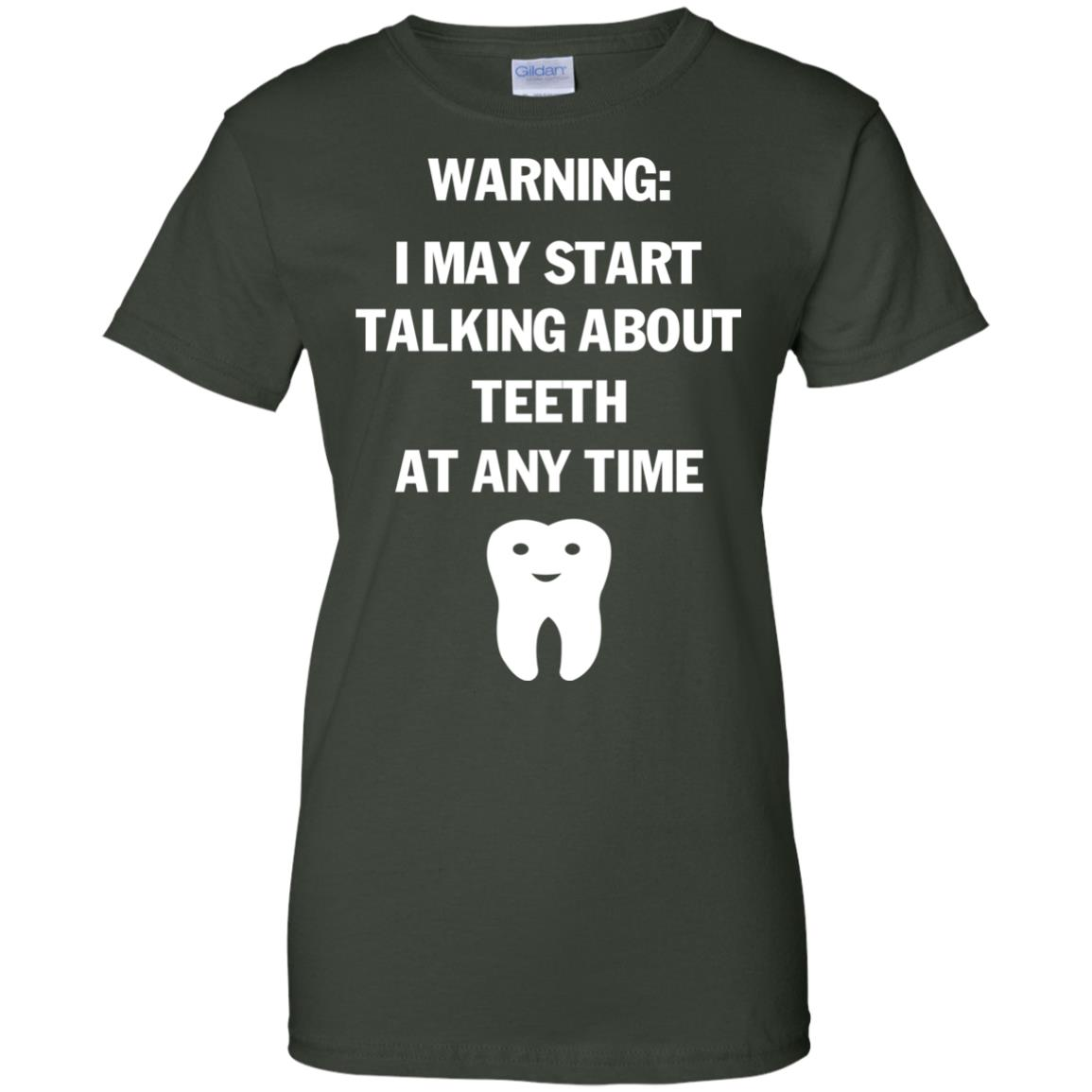 image 484px Warning I May Start Talking About Teeth At Any Time Shirt, Tank Top