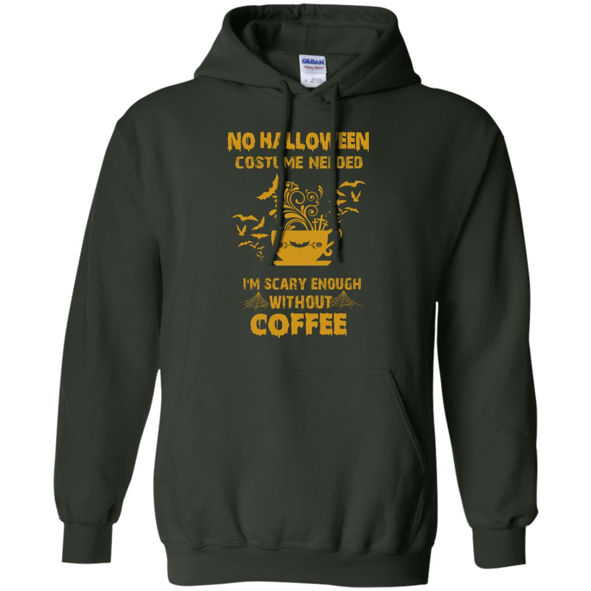image 5px No Halloween Costume Needed I'm Scary Enough Without Coffee T Shirts, Hoodies, Tank Top