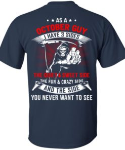 image 510 247x296px As a October guy I have 3 sides shirt