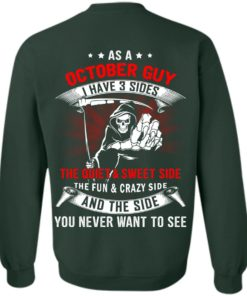 image 517 247x296px As a October guy I have 3 sides shirt