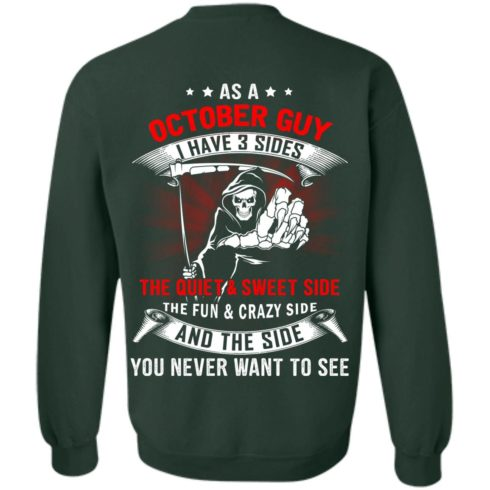 image 517 490x490px As a October guy I have 3 sides shirt
