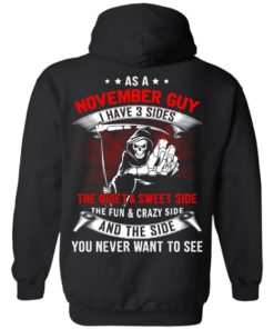 image 524 247x296px As a November guy I have 3 sides shirt,