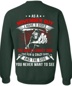image 529 247x296px As a November guy I have 3 sides shirt,