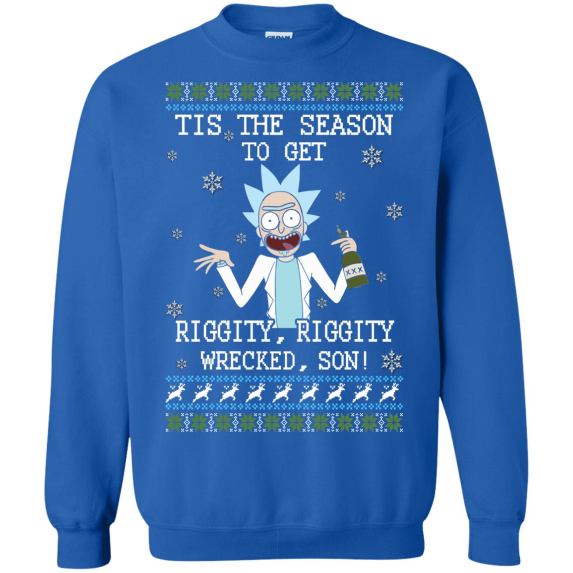 image 582px Rick and Morty Tis The Season To Get Riggity Wrecked Son Christmas Sweater