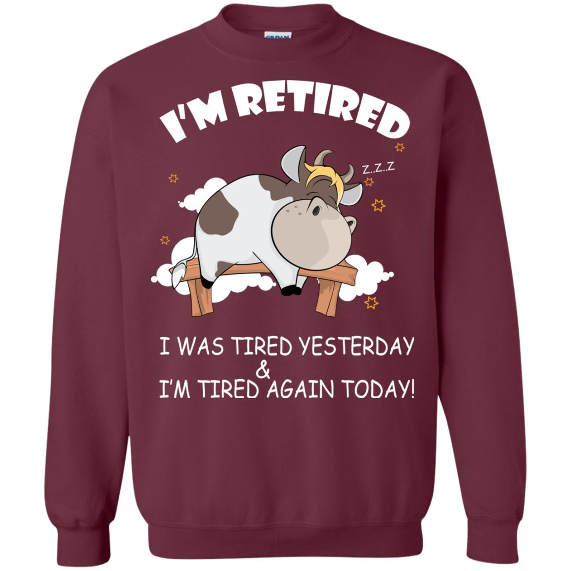 image 601px Farmer I'm Retired I Was Tired Yesterday & I'm Tired Again Today Sweater