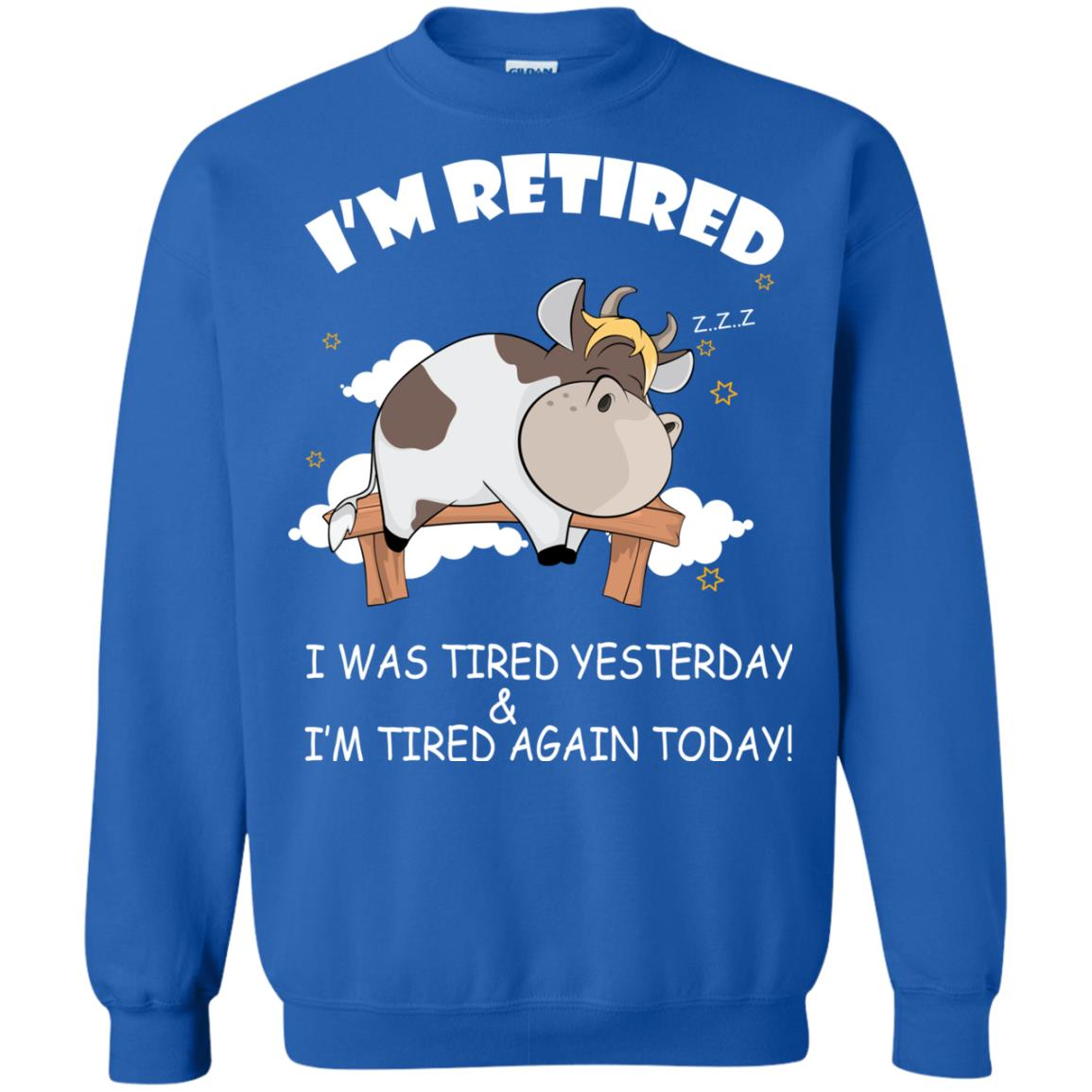 image 605px Farmer I'm Retired I Was Tired Yesterday & I'm Tired Again Today Sweater