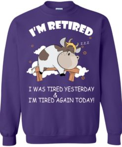image 607 247x296px Farmer I'm Retired I Was Tired Yesterday & I'm Tired Again Today Sweater