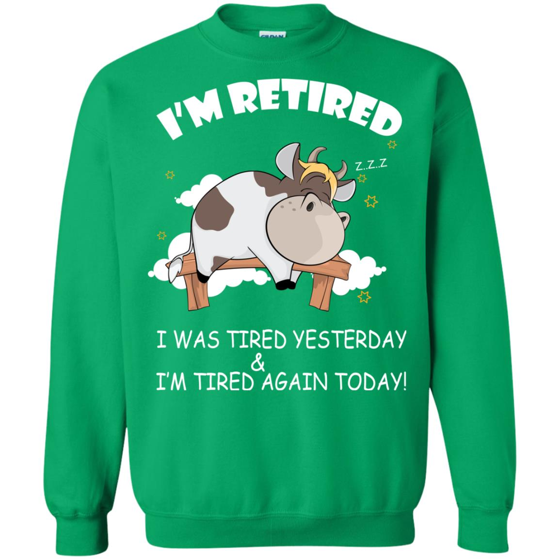 image 609px Farmer I'm Retired I Was Tired Yesterday & I'm Tired Again Today Sweater