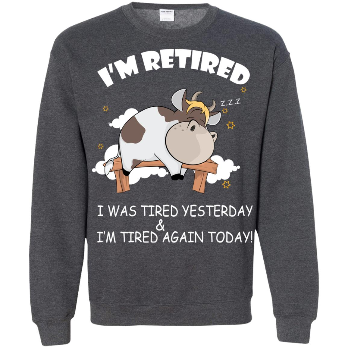 image 610px Farmer I'm Retired I Was Tired Yesterday & I'm Tired Again Today Sweater