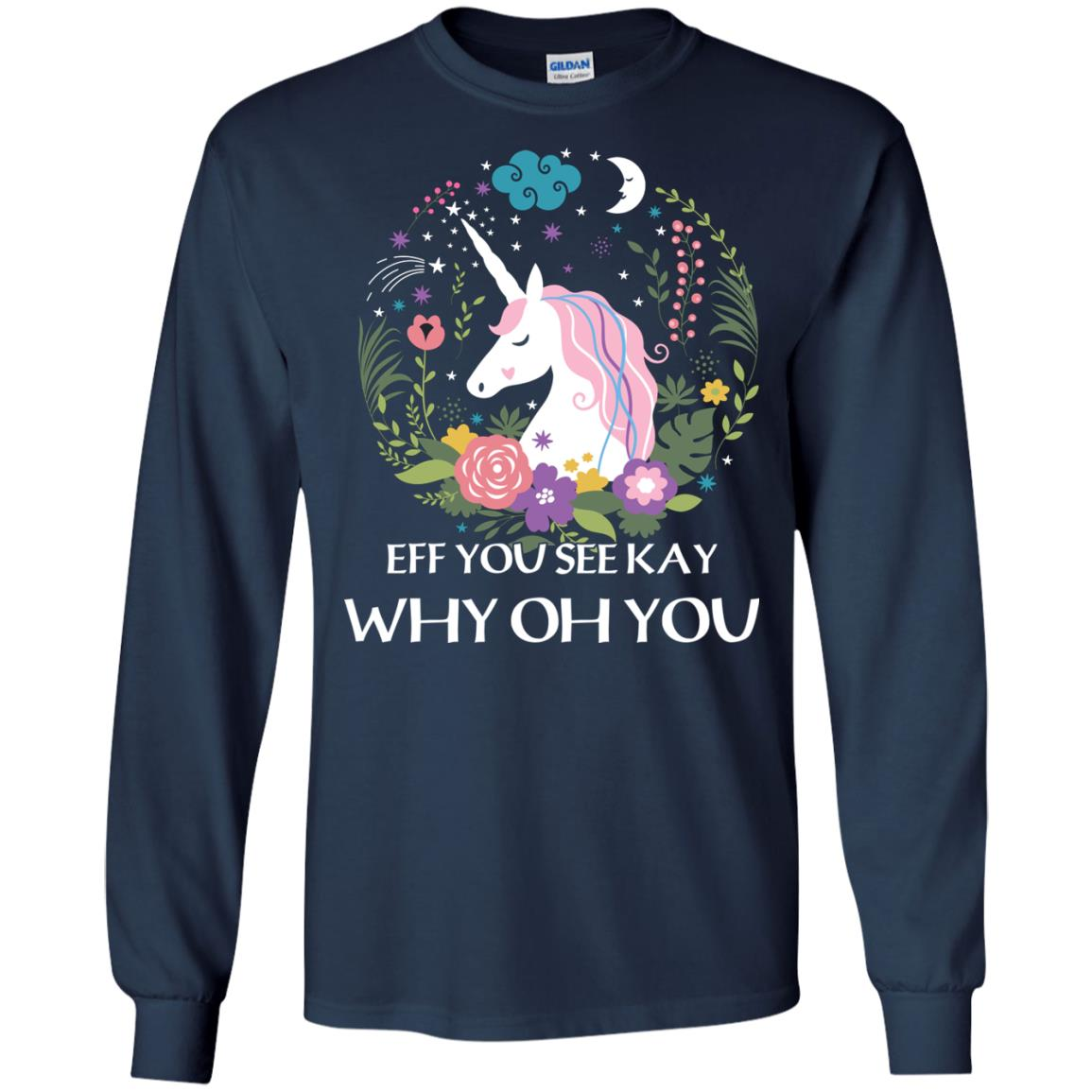 image 616px Unicorn: Eff You See Kay Why Oh You T Shirts, Hoodies, Tank