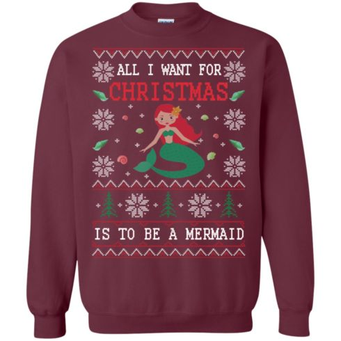 image 766 490x490px All I Want For Christmas Is To Be A Mermaid Christmas Sweater
