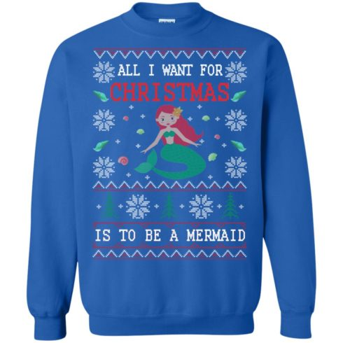 image 770 490x490px All I Want For Christmas Is To Be A Mermaid Christmas Sweater