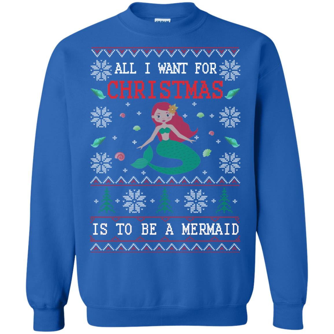 image 770px All I Want For Christmas Is To Be A Mermaid Christmas Sweater