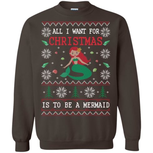 image 771 490x490px All I Want For Christmas Is To Be A Mermaid Christmas Sweater